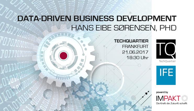 Data-Driven Business Development in @TechQuartier, Frankfurt, 21. June 2017