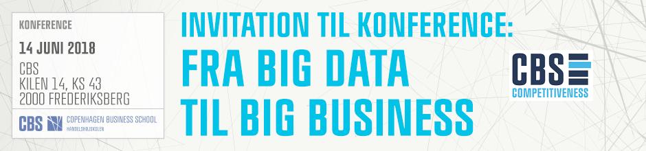 FRA BIG DATA TIL BIG BUSINESS KONFERENCE – 14 JUNI 2018